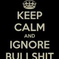 keep-calm-and-ignore-bullshit-7